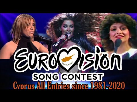 Cyprus in Eurovision Song Contest All Entries 1981-2020