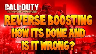 Advanced Warfare: Reverse Boosting - How To, Does It Work And Is It Wrong?
