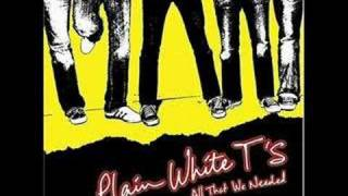 Watch Plain White Ts All That We Needed video