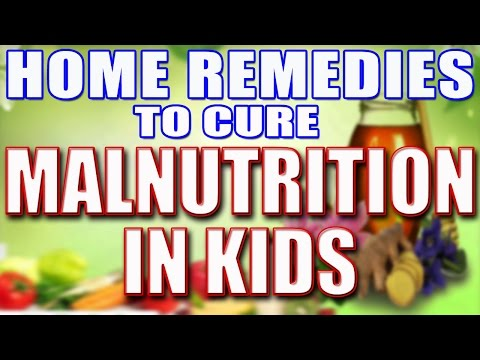 How to Cure Malnutrition in Kids At Home