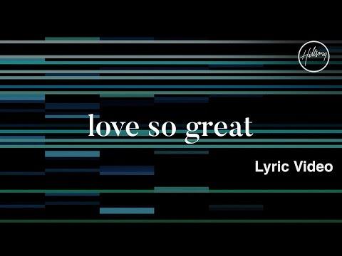 download lagu Love So Great   - Hillsong Worship gratis