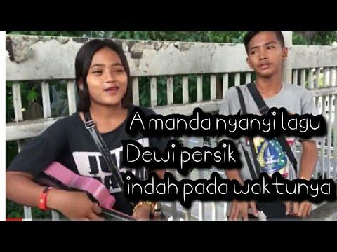 DANGDUT - (DEWI PERSIK) COVER AMANDA ~ INDAH PADA WAKTUNYA