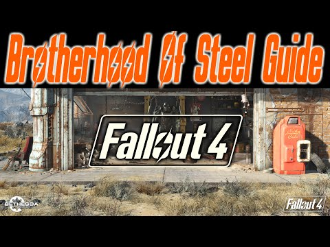Fallout 4 - TIPS Brotherhood Of Steel Guide | How To Join Brotherhood of Steel