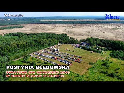 Pustynia Błędowska, Światowe Dni Młodzieży 2016 W Gminie Klucze.