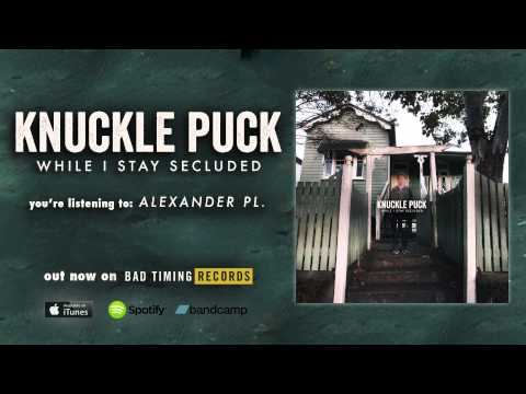 Knuckle Puck - Alexander Pl