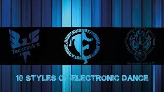 Download Lagu 10 Dance Styles of Electronic Music Gratis STAFABAND