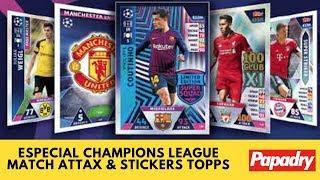 ESPECIAL CHAMPIONS LEAGUE 18-19 !! MATCH ATTAX & STICKERS DE TOPPS!!