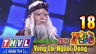 THVL | Thử tài siêu nhí 2017 – Tập 18[7]: Bức ngôn đồ Đại Việt - Trọng Nhân