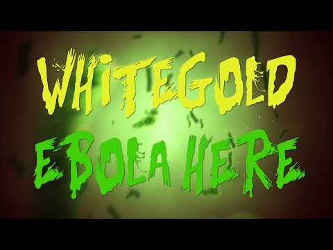 "WHITEGOLD ""Ebola"" (Official Video)"