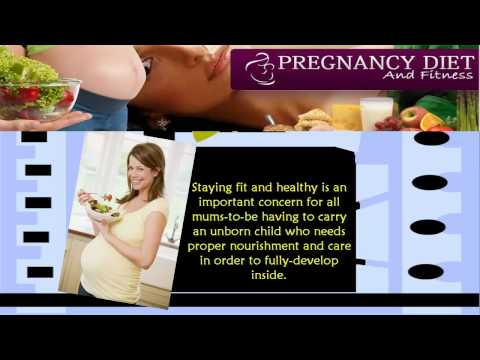Pregnancy Diet and Fitness : Eating Right For A Healthy Pregnancy