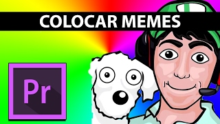 Colocar MEMES en GAMEPLAYS como FERNANFLOO con Premiere PRO - Be a GAMER