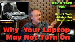 My Laptop Wont Turn On - Diagnose a Fix - Ask a Tech #46