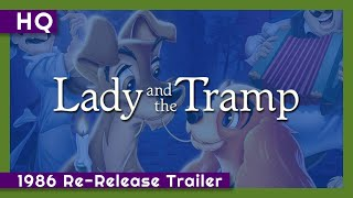 Lady and the Tramp (1955) 1986 Re-release Trailer
