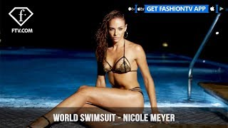 World Swimsuit presents Photoshoot with Sexiest Swimsuit Model Nicole Meyer | FashionTV | FTV