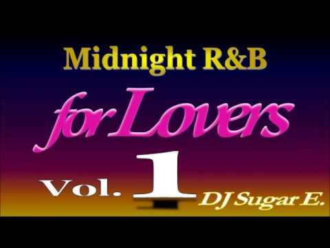 80's - 00's R&B Midnight Mix 1 (Smooth R&B/Dance)