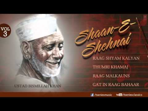 shaan E sehnaai -Shehnai Instrumental (Full Song Jukebox) -...