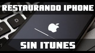 Cómo restaurar un iPhone sin iTunes  / RESET IPHONE