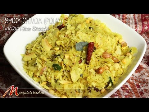 Spicy Chivda (Poha) – Indian Rice Snack Recipe by Manjula