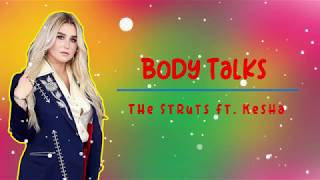 The Struts Ft Kesha Body Talks