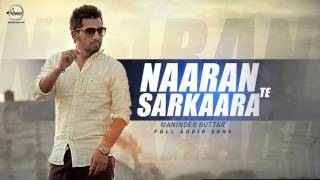 Naaran Te Sarkaran ( Full Audio Song ) | Maninder buttar | Latest Punjabi Song 2016