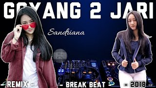 DJ GOYANG 2 JARI BREAKBEAT 2018