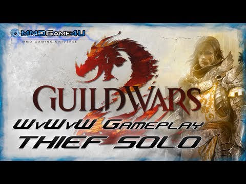 Guild Wars 2 Thief WvWvW Solo