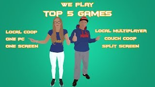 We Play TOP 5 Games to Local Coop , couch cooop , coop on one PC, local multiplayer.