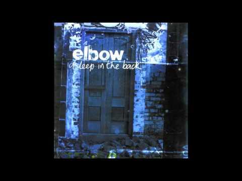 Elbow - Presuming Ed (Rest Easy)