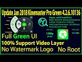 Green Kinemaster Pro Jan 2018 Latest Version 4 2 6 10136 100 Support Video Layer No Root mp3