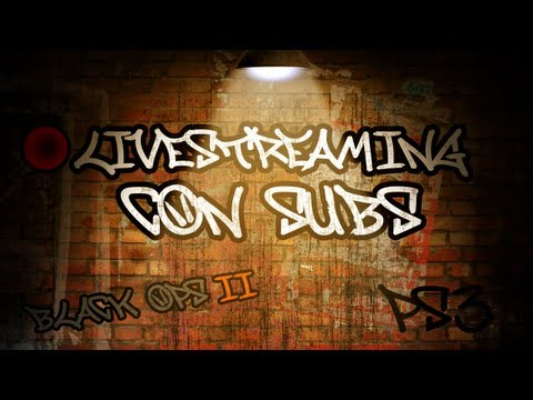 Livestreaming con SUBS en PS3 [23 Mayo 2013]