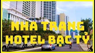 Đến Thành Phố Nha Trang Ngỡ Ngàng Khách Sạn Triệu Đô Đường Trần Phú Mọc Lên Nhiều Qúa