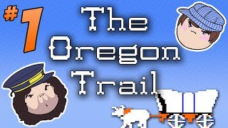 The Oregon Trail: And We