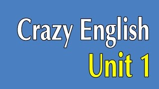 Learn English By Listening - Crazy English 365 Sentences | Unit 1
