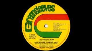 PAPA MICHIGAN & GENERAL SMILEY - The ghetto man 12 inches (1982 Greensleeves)