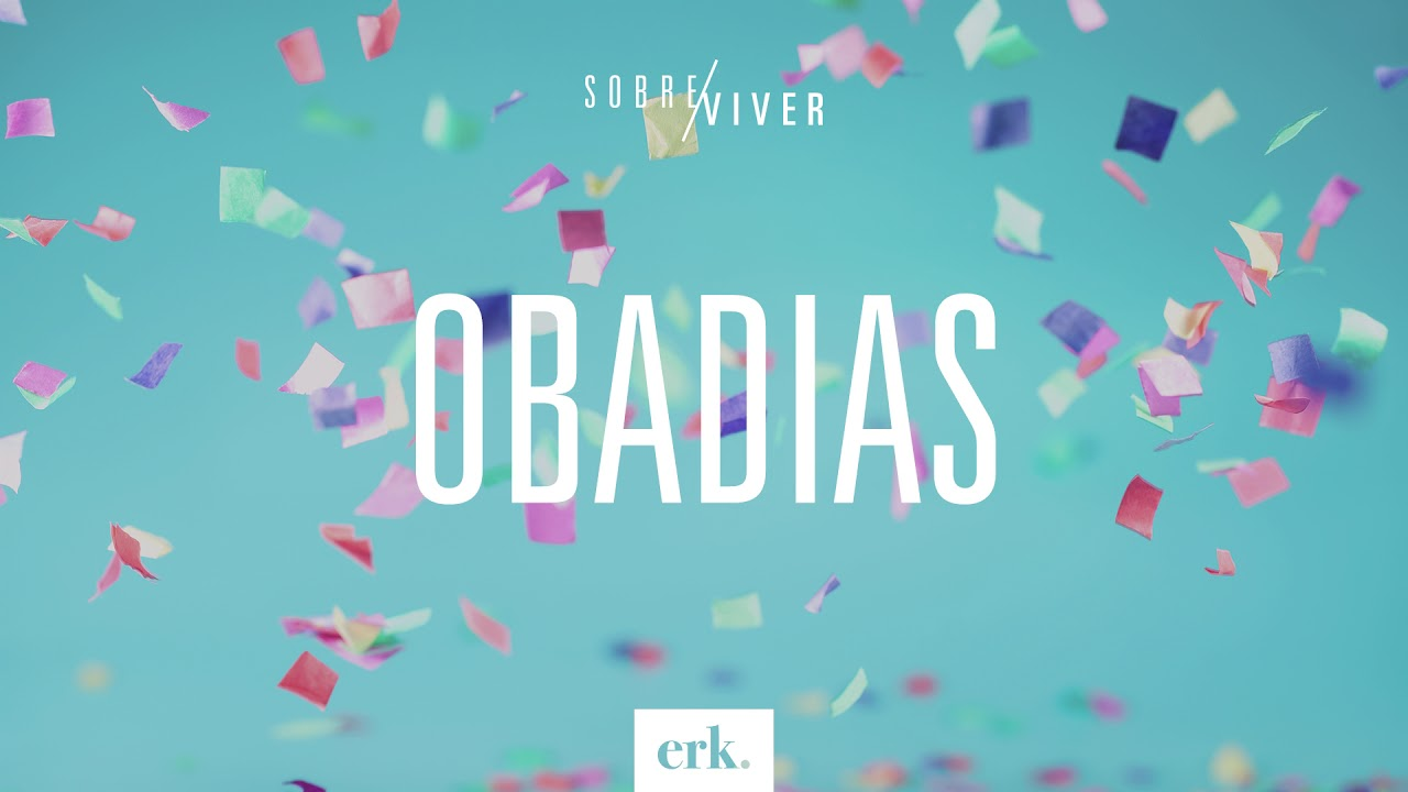 Sobre Viver #298 - Obadias / Ed René Kivitz
