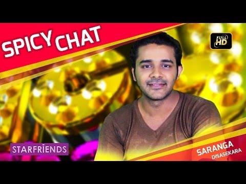 Saranga Disasekara with Starfriends Spicy Chat (Episode 5)