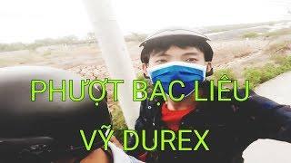 DUY Và Những Người Bạn | ★ VIDEO PHƯỢT BẠC LIÊU ★ Kỹ niệm vô nhà Vỹ Durex