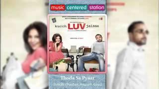 download lagu Thoda Sa Pyar - Kuch Love Jaisaa - Naresh gratis