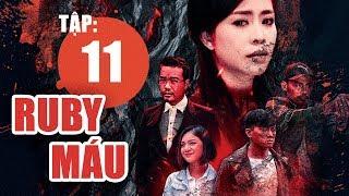 Ruby Máu - Tập 11 | Phim hình sự Việt Nam hay nhất 2019 | ANTV