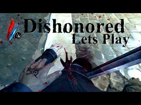 Dishonored: Part 38-High Chaos Ending