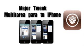 #Capitulo 3#  Personaliza tu iPhone 5 |!! Mejor Tweak Multitarea !!| CardSwitcher