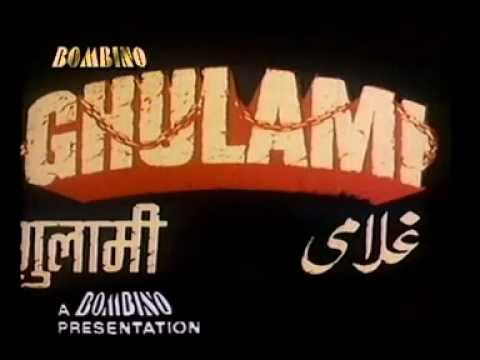 hindi movie ghulami  title track