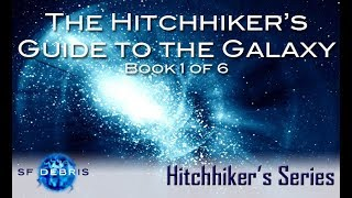 The Hitchhiker's Guide to the Galaxy Examination