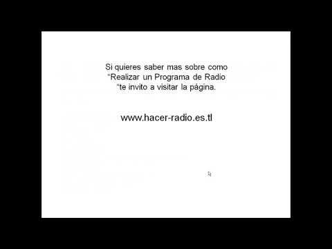 Como Hacer un Programa de Radio