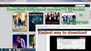 How to download latest Hollywood movies/TV series in 1080P/720P/480P