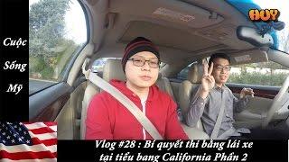 Cuộc Sống Mỹ - Vlog #28 : Thi bằng lái xe tại California. ( Phần 2 )