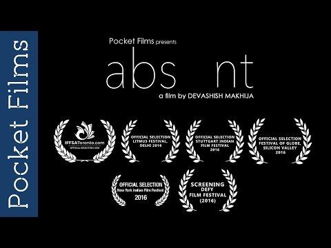 Short Film - abs nt (absent) Directed by Devashish Makhija