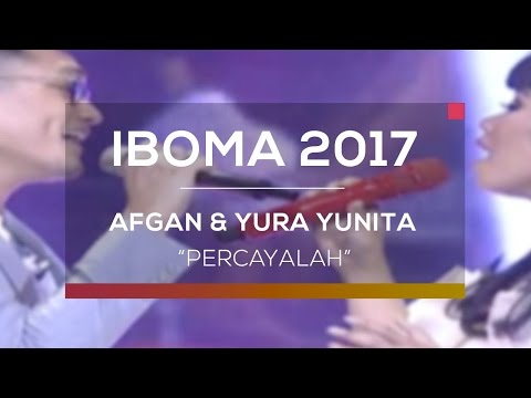 download lagu Afgan Feat Yura Yunita - Percayalah IBOM gratis