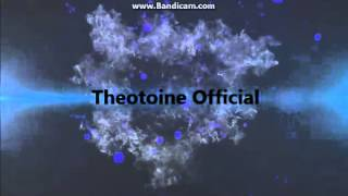 Theotoine Official İntro 3