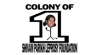 Meet Shivam - A Colony of One.